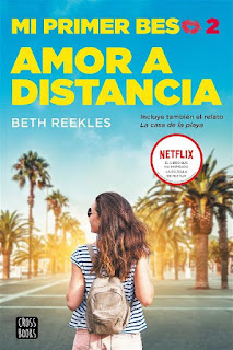Amor a distancia | Mi primer beso #2 | Beth Reekles | Destino