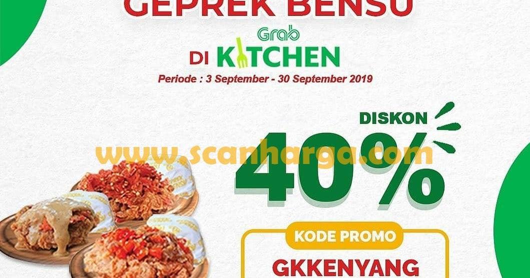 Kode Promo Geprek Bensu Grabfood Diskon Scanharga