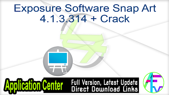 Exposure Software Snap Art 4.1.3.314 + Crack