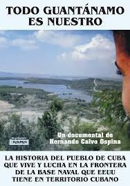 Exhibirán en Guantánamo, documental Todo Guantanamo es nuestro