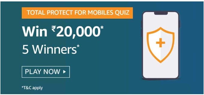 Amazon Total Protect For Mobile Quiz Answers – Win Rs.20000 Pay Balance