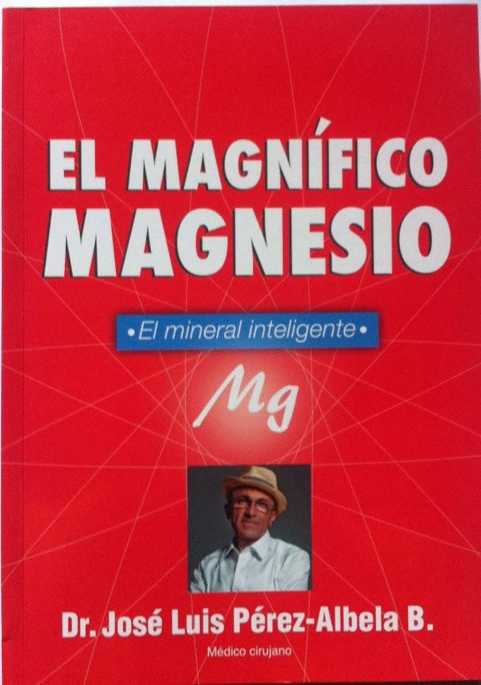 José Luis Perez-Albela: El magnífico magnesio