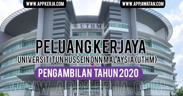 Jawatan Kosong di Universiti Tun Hussein Onn Malaysia (UTHM)