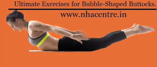 9 Ultimate Exercises for Bubble-Shaped Buttocks.