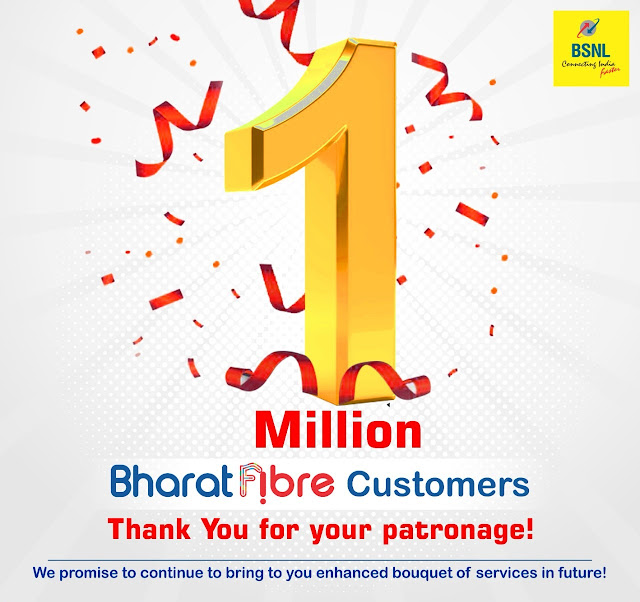 BSNL crossed 1 Million Bharat Fiber customer base : BSNL Bharat Fiber (FTTH) - The best Fiber Broadband Internet Service in India