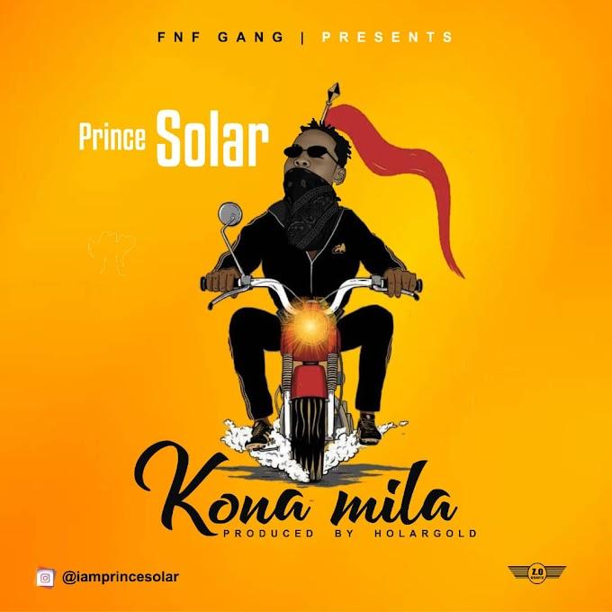 Music:- Prince Solar - Kona Mila (Prod. by Horlagold)