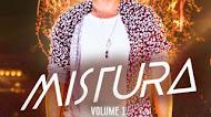 Gustavo Mioto - Mistura - Vol. 01 - 2021