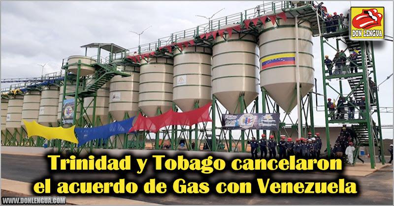 Trinidad y Tobago cancelaron el acuerdo de Gas con Venezuela