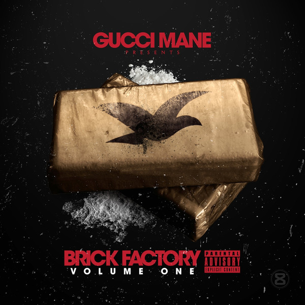Gucci Mane - Brick Factory Vol 1  Cover