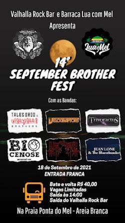 14º SEPTEMBER BROTHER FEST