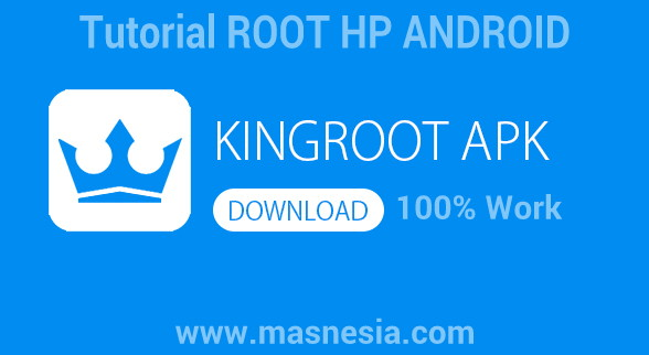 Tutorial ROOT ANDROID 100% Work 2017 Aplikasi KingROOT