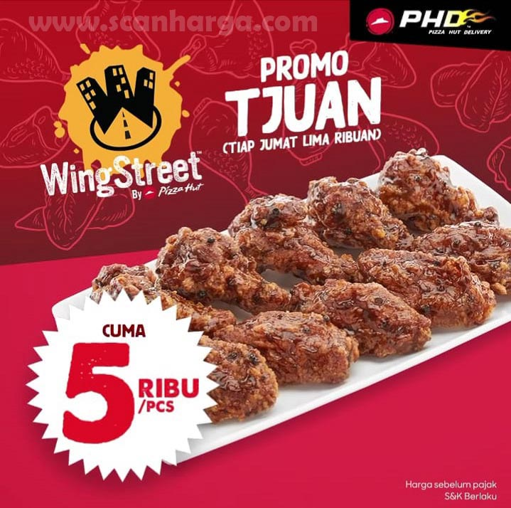 PHD Promo TJUAN [Tiap Jumat Lima Ribuan] - Chicken WingStreet Cuma 5RB /Pcs