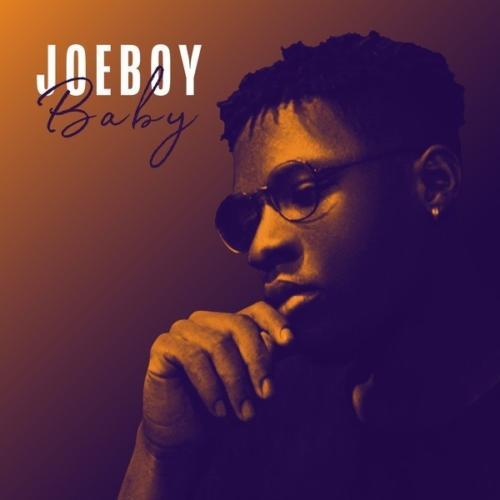 "Joeboy – ""Baby"" ()Mp3 Download)"