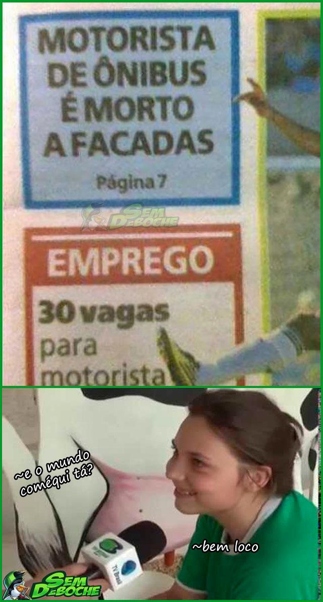 ÔPA, SURGIU UMA VAGA DE EMPREGO AÍ...