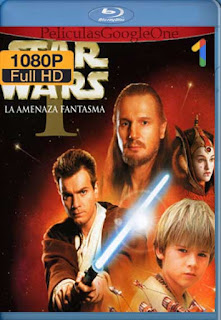 Star Wars Episodio 1: La Amenaza Fantasma [1999] [1080p BRrip] [Latino-Inglés] [GoogleDrive]