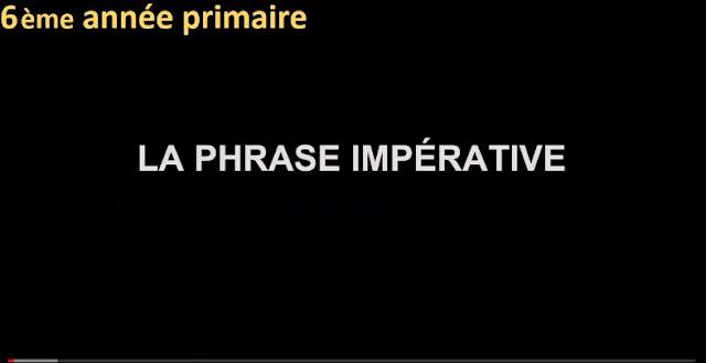 La phrase impérative pour la 6ème année primaire