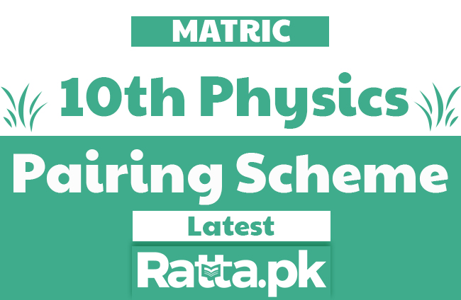 Matric 10th Physics Pairing Scheme 2020 - Assessment Scheme