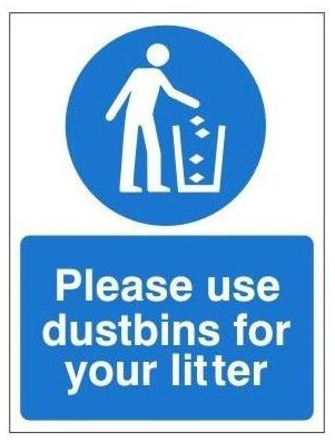 Please use your dustbins for your litter