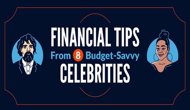 Financial Lessons From 8 Budget-Savvy Celebrities #infographic