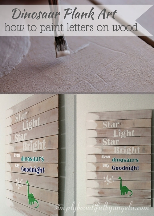 Simply Beautiful by Angela DIY Dinosaur Plank Art and How to