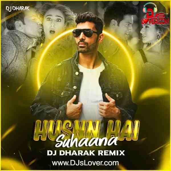 Husnn Hai Suhaana Remix DJ Dharak mp3 song download