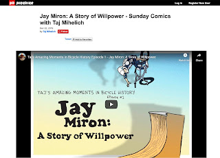 https://www.pinkbike.com/news/jay-miron-a-story-of-willpower-sunday-comics-with-taj-mihelich.html