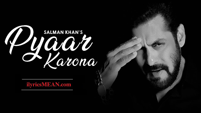 https://www.ilyricsmean.com/2020/04/pyaar-karona-salman-khan.html