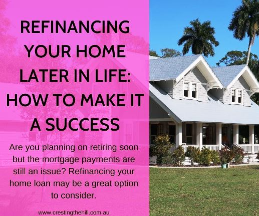Are you planning on retiring soon but the mortgage payments are still an issue? Refinancing your home loan may be a great option to consider.