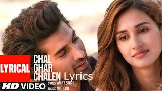 Chal Ghar Chalen Lyrics - Malang