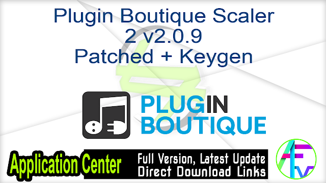 Plugin Boutique Scaler 2 v2.0.9 Patched + Keygen