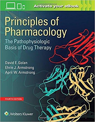 Nguyên tắc Dược lý học: Cơ sở Sinh lý bệnh của Dược lý Trị liệu Lâm sàng 4/e