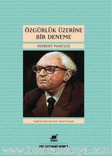 Herbert Marcuse - Özgürlük Üzerine Bir Deneme