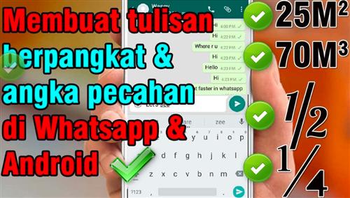 Cara Membuat Tanda Pangkat Di WhatsApp
