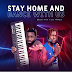 Délio Tala & DJ Tárico - Stay Home and Dance With Us (2020) [Download]