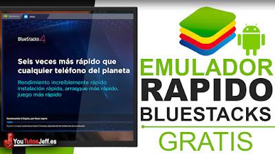 Descargar Bluestacks 4 Gratis Español - Emulador Android Rápido