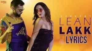 LEAN LAKK LYRICS SARGENT