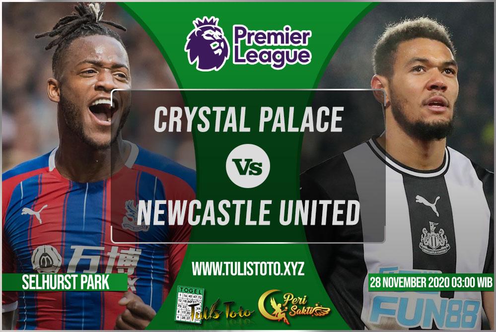 Prediksi Crystal Palace vs Newcastle United 28 November 2020
