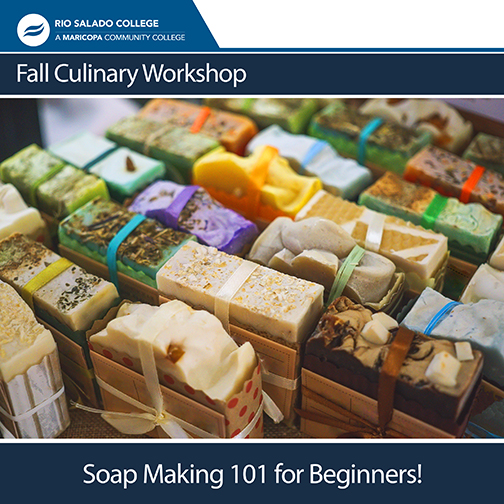Poster for work shop. Colorful bars of packaged soap.  Text: Fall Culinary Workshop Soap Making 101 for Beginners