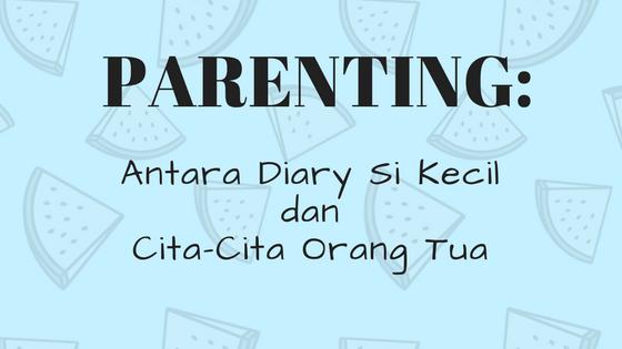 parenting, pengasuhan anak