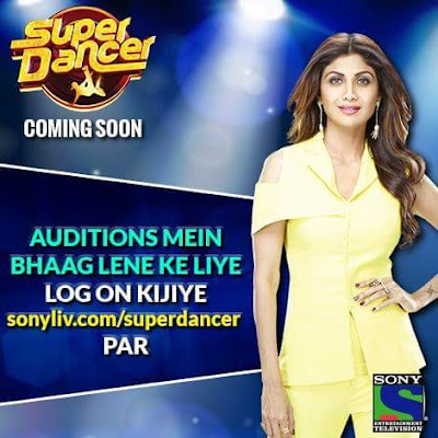 'Super Dancer' Reality Show on Sony Tv Host,Judge,Audition,Timing,Promo,Plot Wiki
