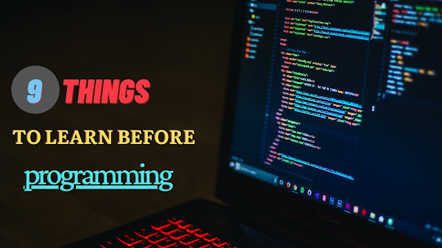 9 Pre requirement for learning programming language or coding