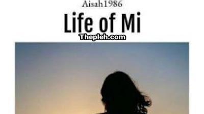 Novel life of Mi karya aisah1986