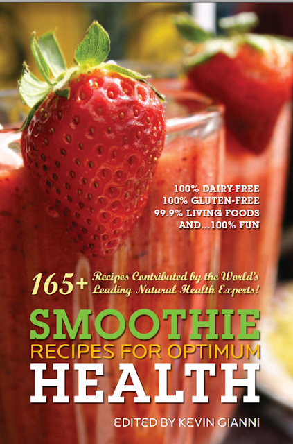 165 Leading Natural Health Experts! SMOOTHIE RECIPES FOR OPTIMUM HEALTH  cover page