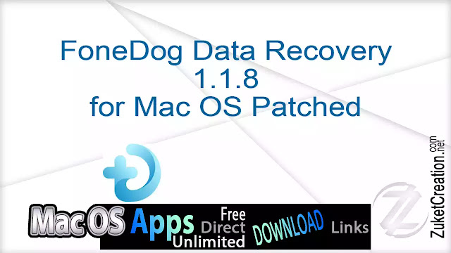 FoneDog Data Recovery 1.1.8 for Mac OS Patched