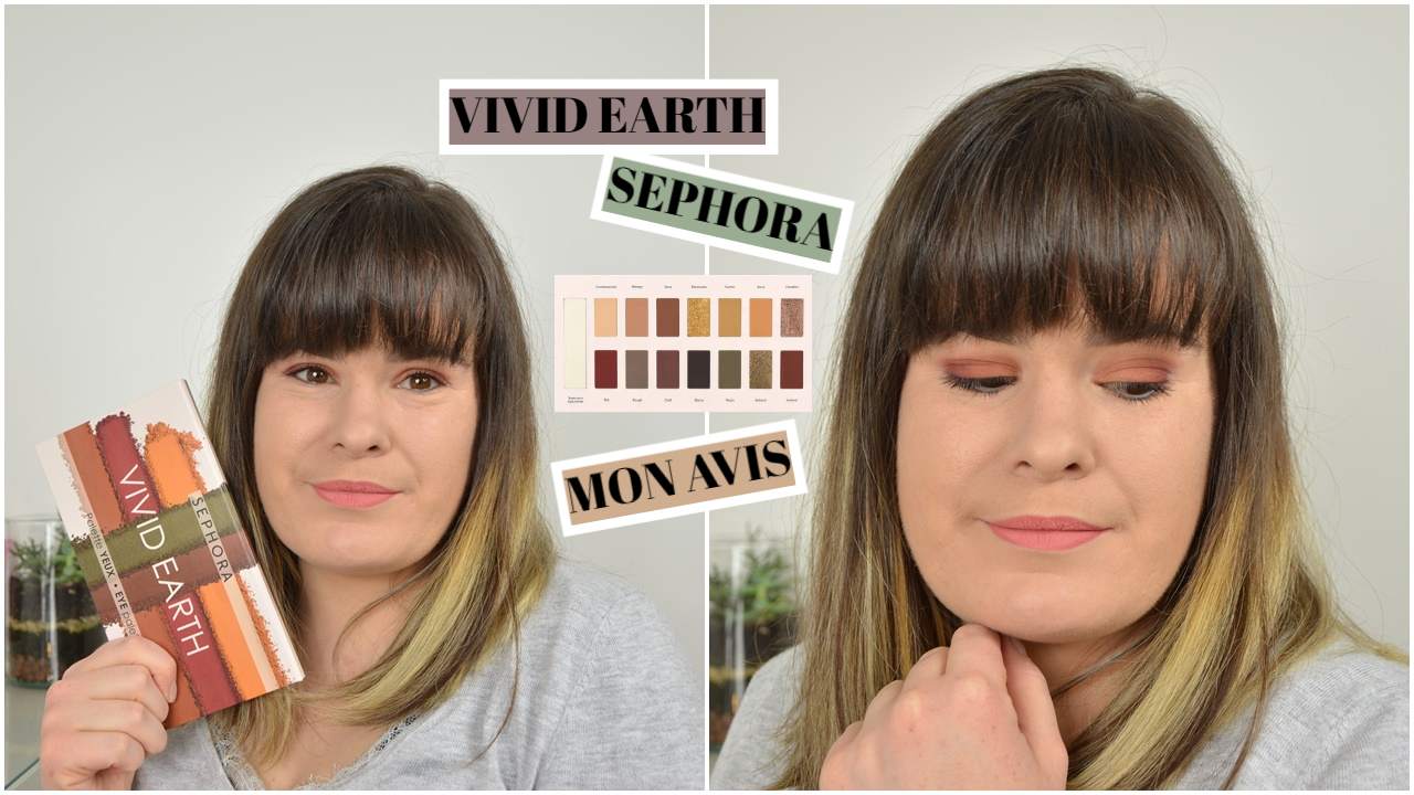 vivid earth rough nature palette sephora mon vis (revue, swatch et tutoriel maquillage) itsstelicious