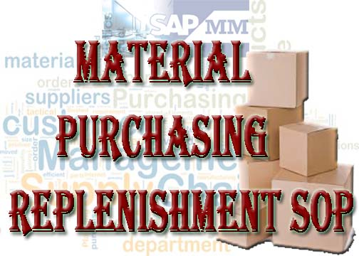 Material Purchasing & Replenishment SOP ~ All Gadgets & Responsive Tips