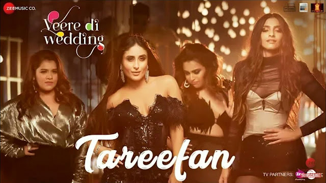 Tareefan - Veere Di Wedding Song Lyrics