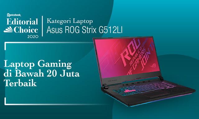Alasan ROG Strix G15 G512L sebagai Laptop Gaming Terpilih di Pricebook sebagai Laptop Harga Di Bawah 20 Juta Terbaik
