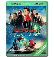 SPIDER-MAN: LEJOS DE CASA (2019) WEB-DL 1080P HD MKV ESPAÑOL LATINO