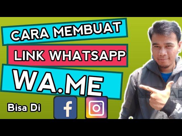 Cara Membuat Link WA Me